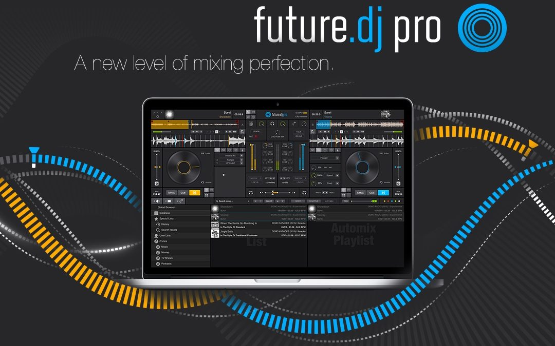 Why DJ with future.dj pro?