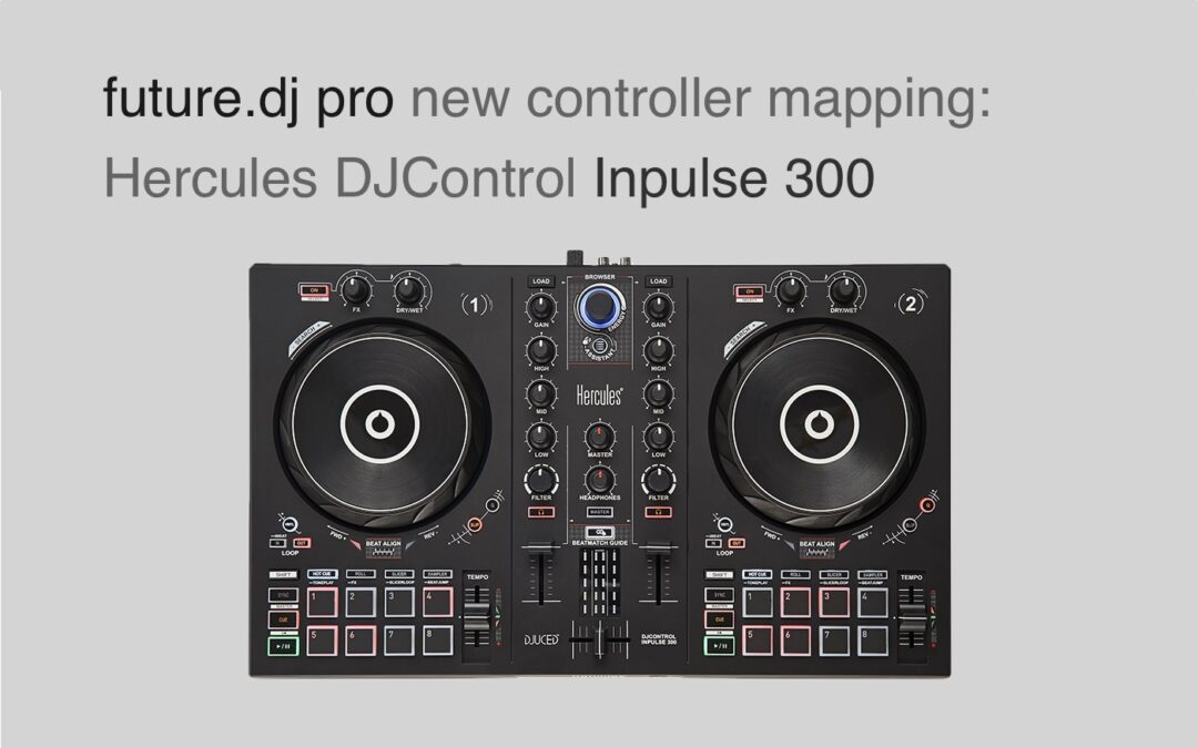 New controller mapping: Hercules DJControl Inpulse 300