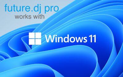 future.dj pro is Windows 11 compatible